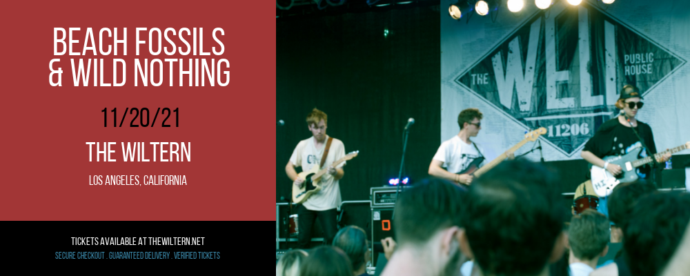 Beach Fossils & Wild Nothing at The Wiltern
