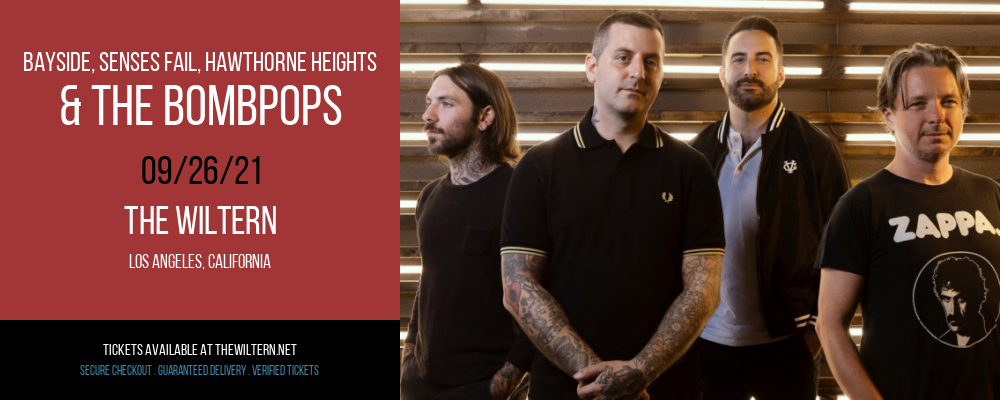 Bayside, Senses Fail, Hawthorne Heights & The Bombpops at The Wiltern