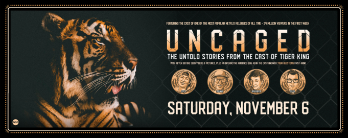 Uncaged: The Untold Stories from the Cast of Tiger King at The Wiltern