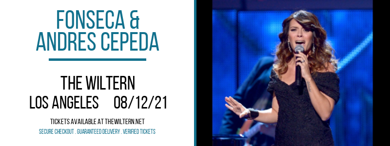 Fonseca & Andres Cepeda at The Wiltern