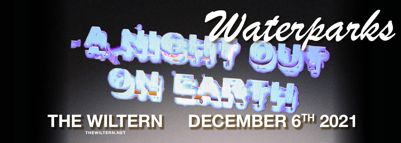 Waterparks: A Night Out On Earth Tour featuring Waterparks at The Wiltern